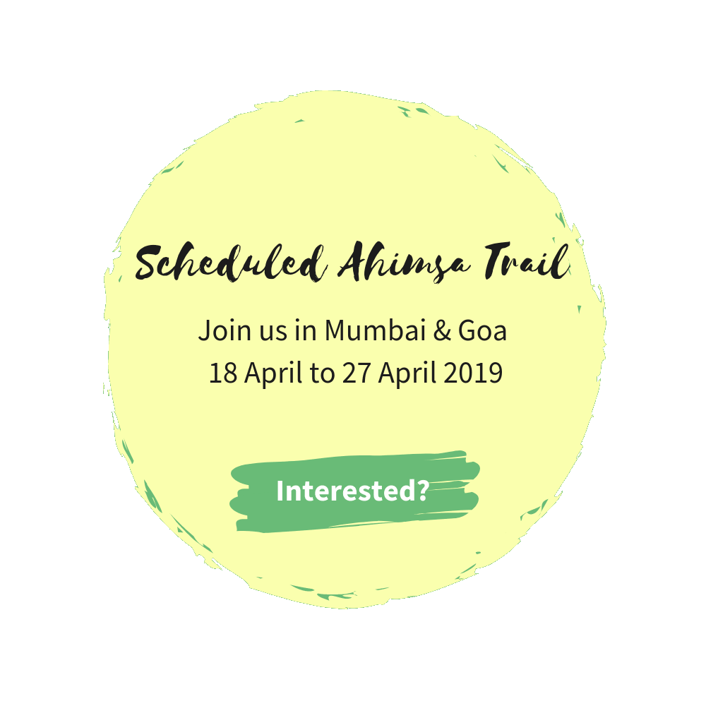 Scheduled ahimsa trail